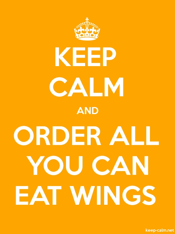 KEEP CALM AND ORDER ALL YOU CAN EAT WINGS - white/orange - Default (600x800)