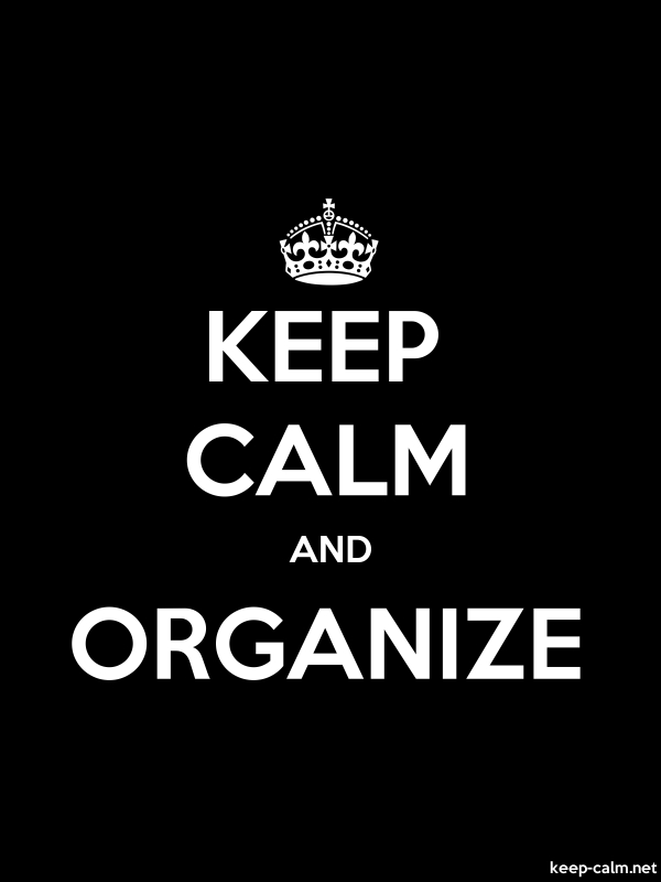 KEEP CALM AND ORGANIZE - white/black - Default (600x800)