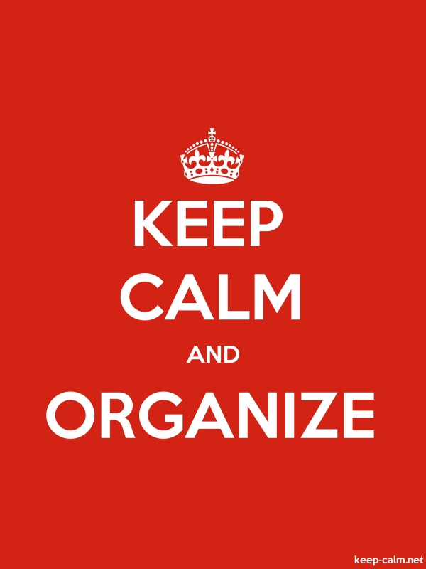 KEEP CALM AND ORGANIZE - white/red - Default (600x800)