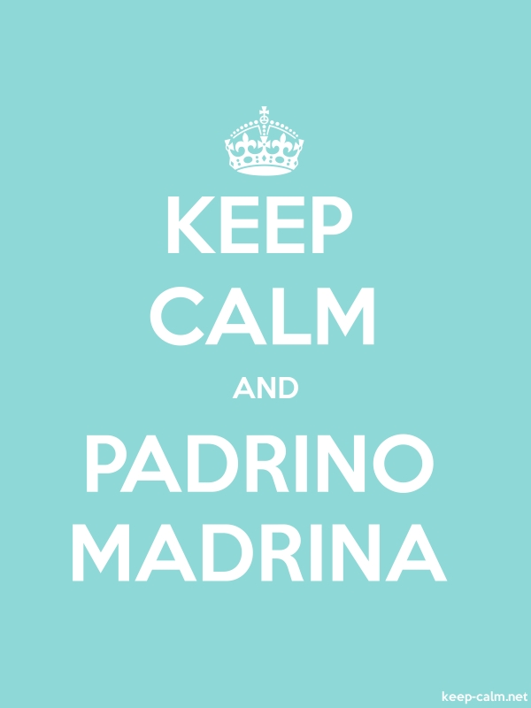 KEEP CALM AND PADRINO MADRINA - white/lightblue - Default (600x800)