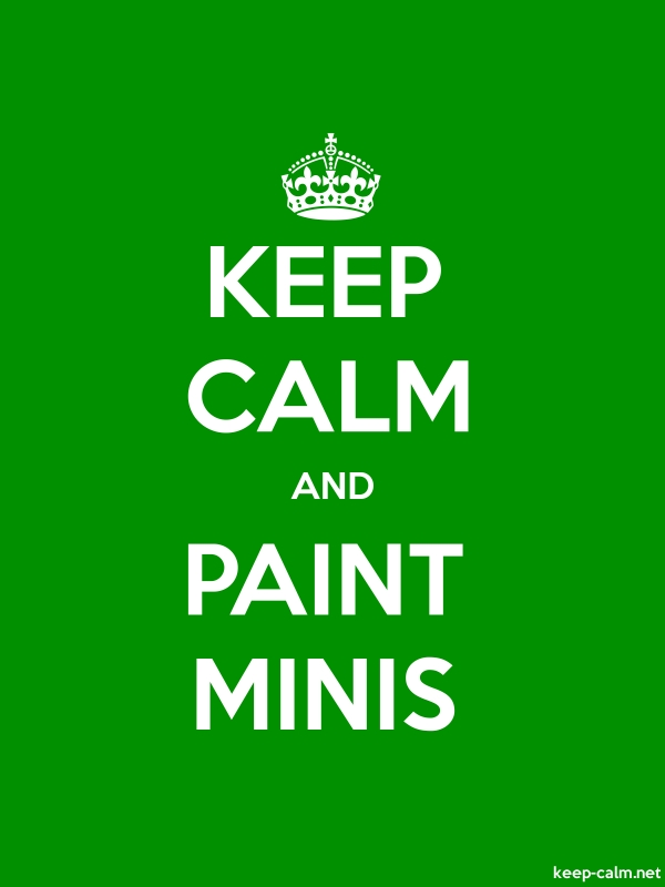 KEEP CALM AND PAINT MINIS - white/green - Default (600x800)