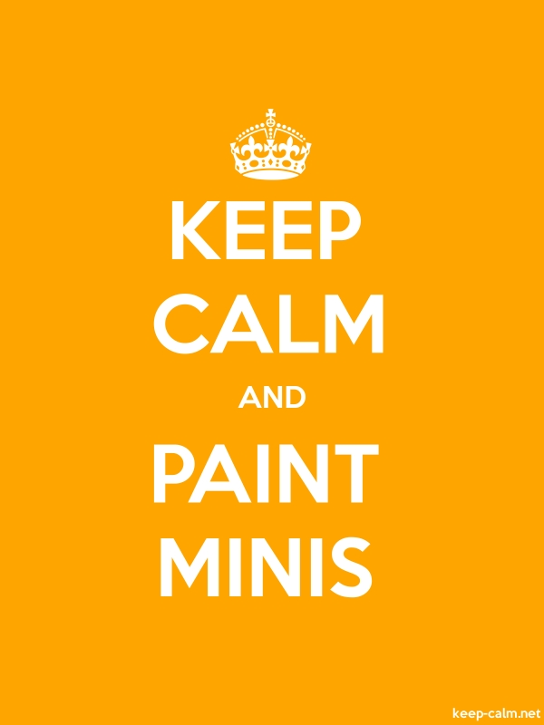 KEEP CALM AND PAINT MINIS - white/orange - Default (600x800)