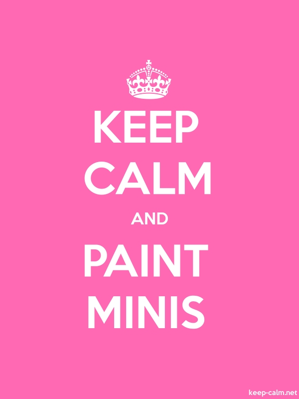 KEEP CALM AND PAINT MINIS - white/pink - Default (600x800)