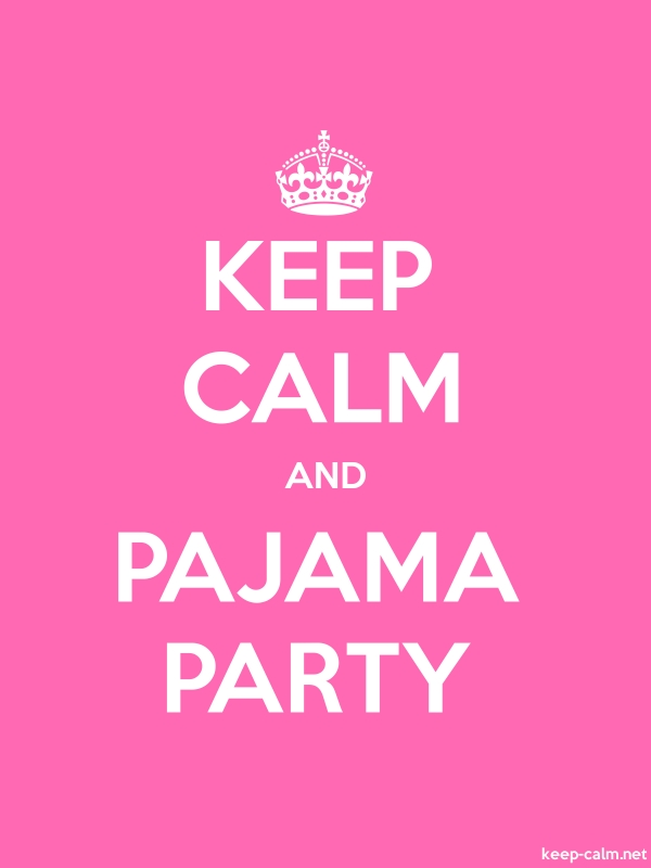 KEEP CALM AND PAJAMA PARTY - white/pink - Default (600x800)