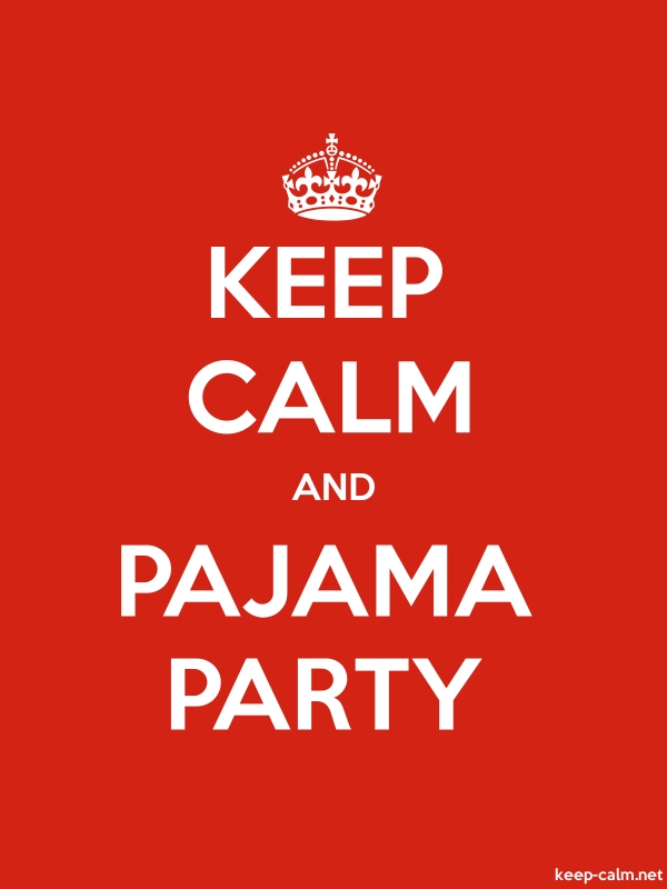 KEEP CALM AND PAJAMA PARTY - white/red - Default (600x800)