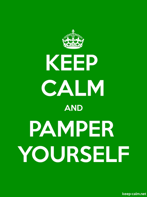 KEEP CALM AND PAMPER YOURSELF - white/green - Default (600x800)