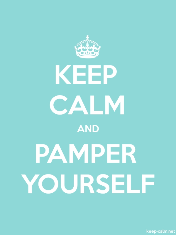 KEEP CALM AND PAMPER YOURSELF - white/lightblue - Default (600x800)