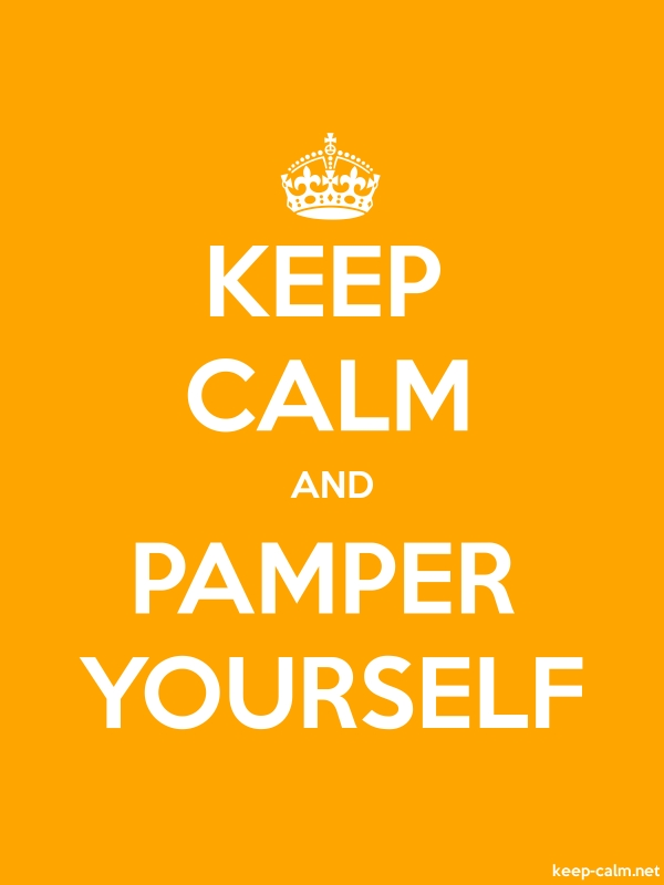 KEEP CALM AND PAMPER YOURSELF - white/orange - Default (600x800)