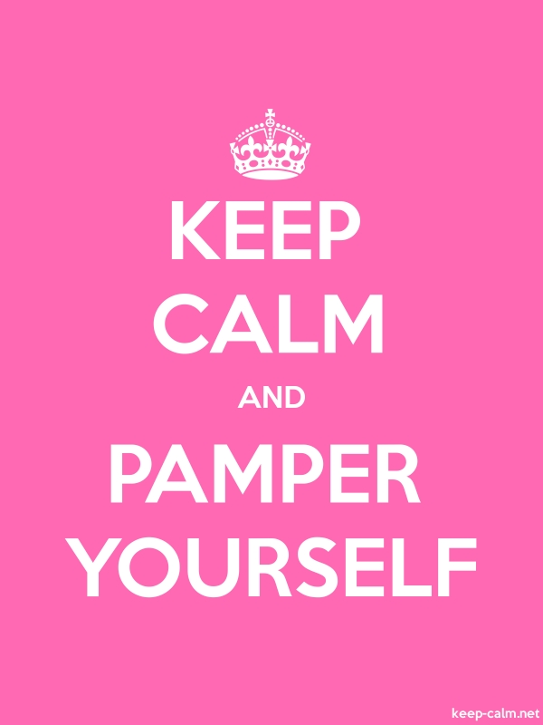 KEEP CALM AND PAMPER YOURSELF - white/pink - Default (600x800)
