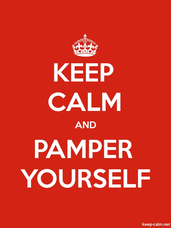 KEEP CALM AND PAMPER YOURSELF - white/red - Default (600x800)