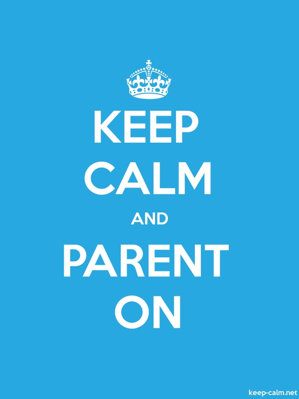 KEEP CALM AND PARENT ON - white/blue - Default (600x800)