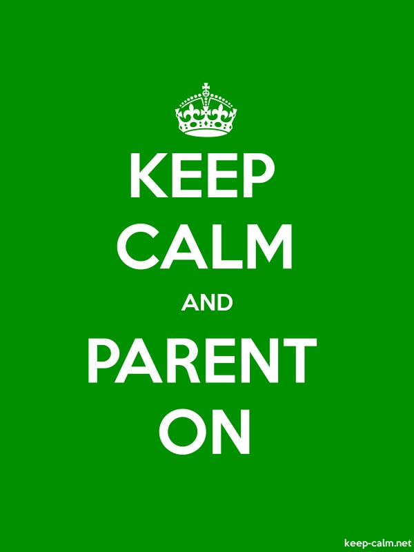 KEEP CALM AND PARENT ON - white/green - Default (600x800)