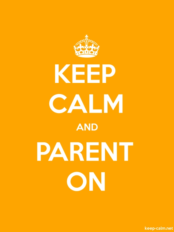 KEEP CALM AND PARENT ON - white/orange - Default (600x800)