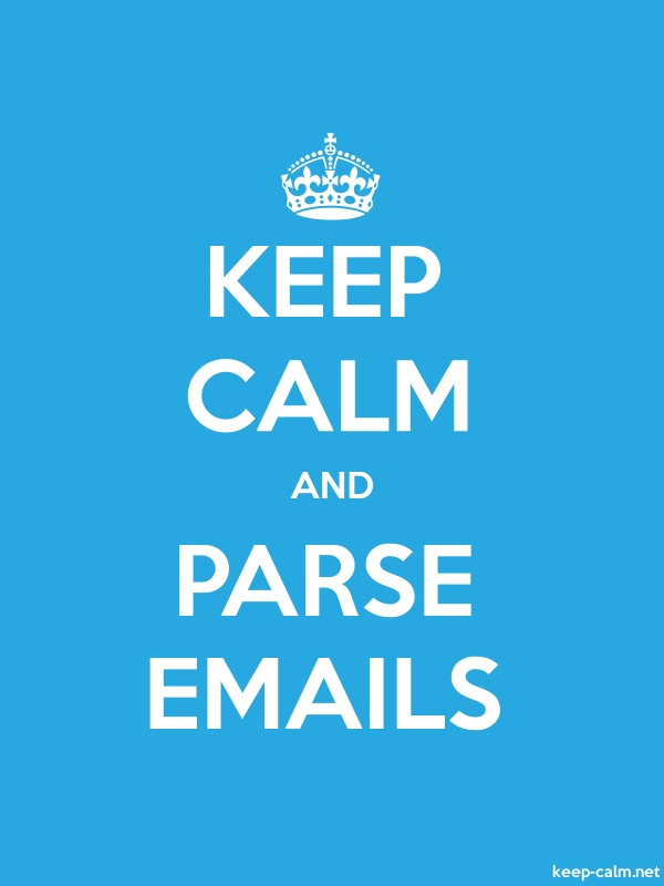 KEEP CALM AND PARSE EMAILS - white/blue - Default (600x800)