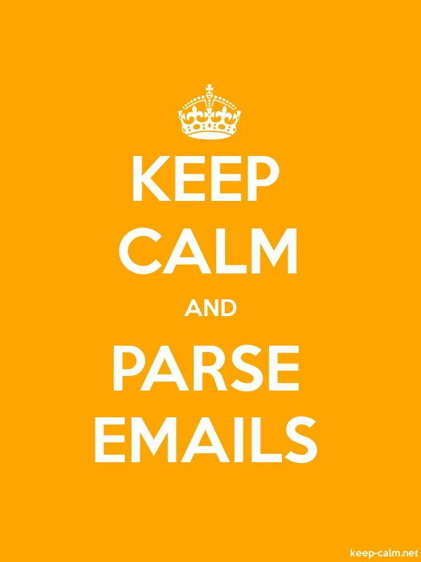 KEEP CALM AND PARSE EMAILS - white/orange - Default (600x800)