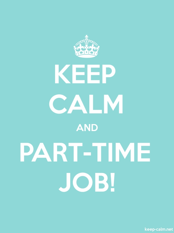 KEEP CALM AND PART-TIME JOB! - white/lightblue - Default (600x800)