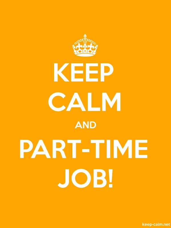 KEEP CALM AND PART-TIME JOB! - white/orange - Default (600x800)