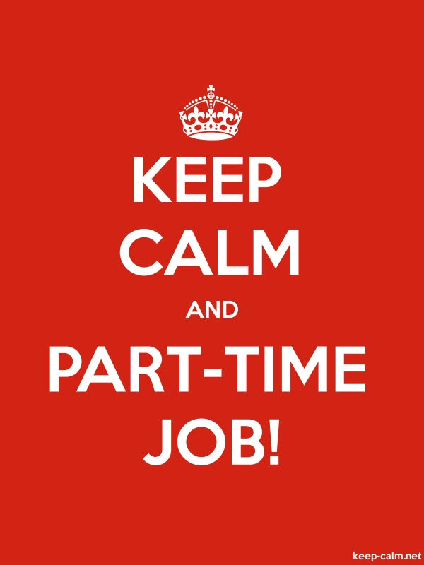 KEEP CALM AND PART-TIME JOB! - white/red - Default (600x800)
