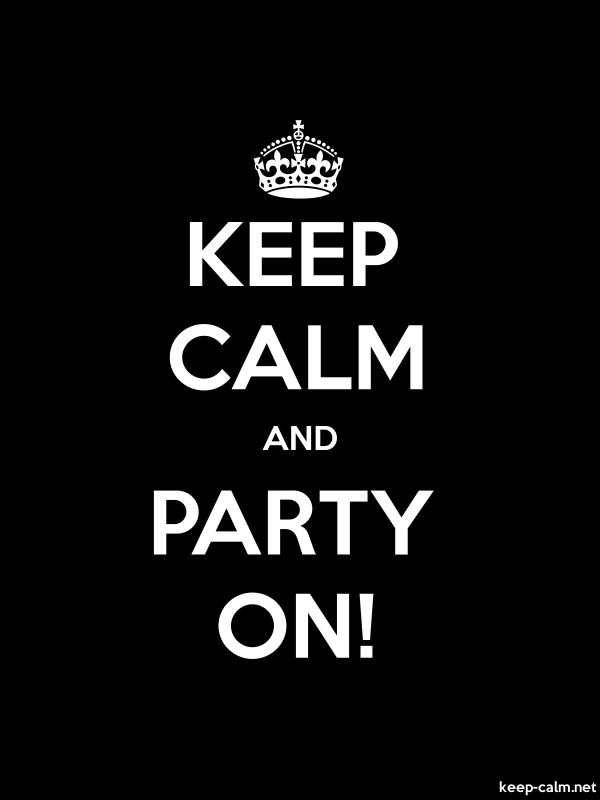 KEEP CALM AND PARTY ON! - white/black - Default (600x800)