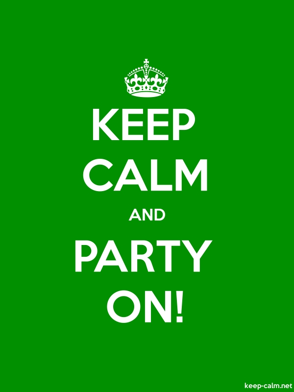 KEEP CALM AND PARTY ON! - white/green - Default (600x800)