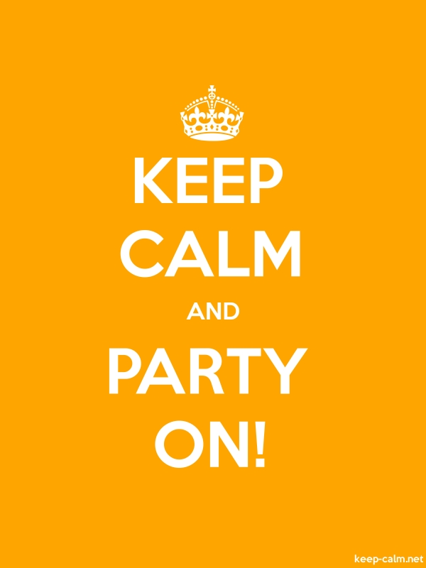 KEEP CALM AND PARTY ON! - white/orange - Default (600x800)