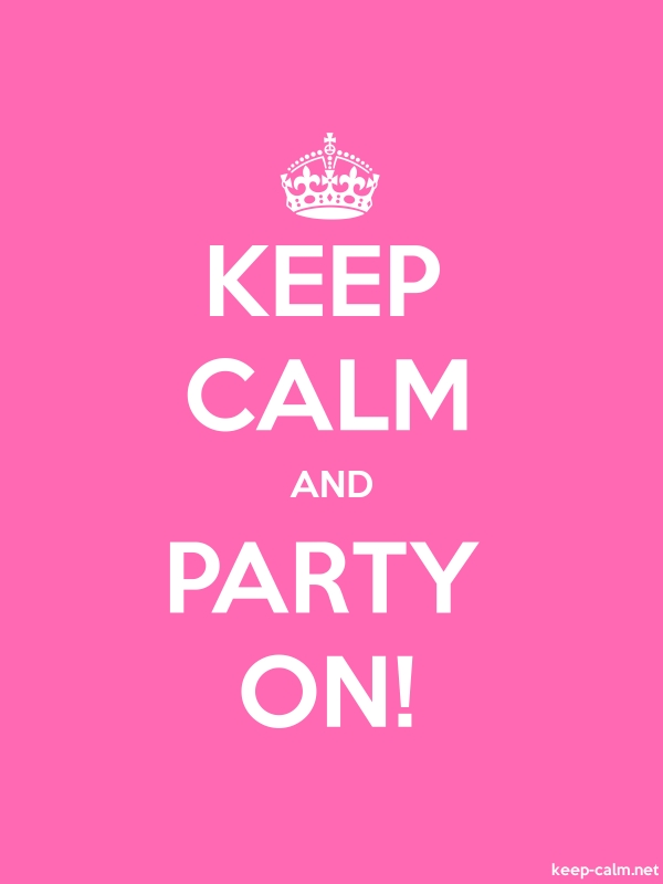 KEEP CALM AND PARTY ON! - white/pink - Default (600x800)
