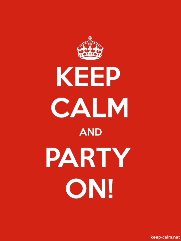 KEEP CALM AND PARTY ON! - white/red - Default (600x800)