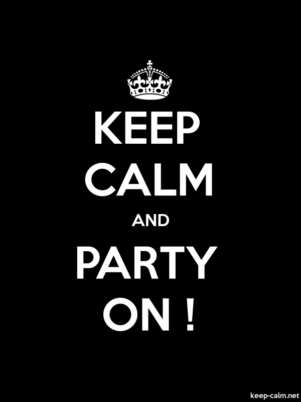 KEEP CALM AND PARTY ON ! - white/black - Default (600x800)
