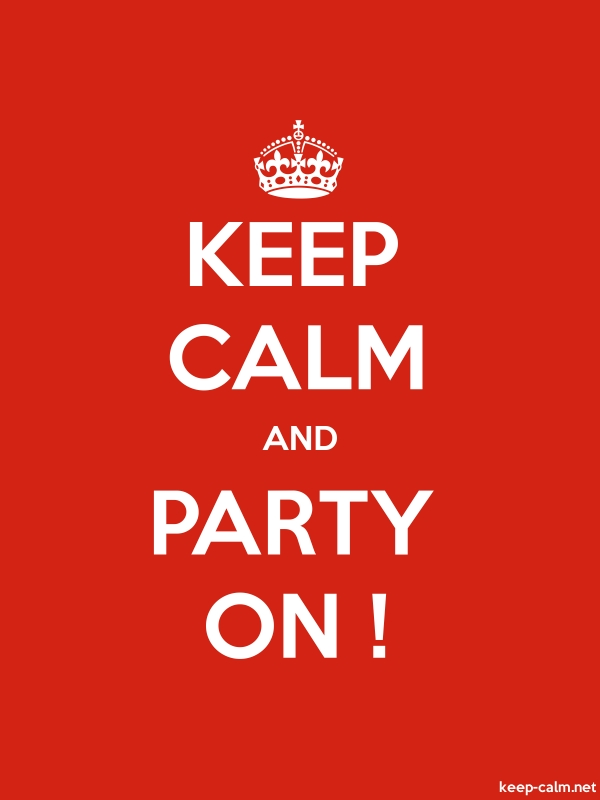 KEEP CALM AND PARTY ON ! - white/red - Default (600x800)