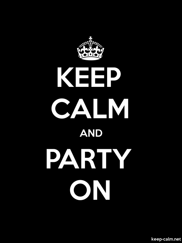 KEEP CALM AND PARTY ON - white/black - Default (600x800)