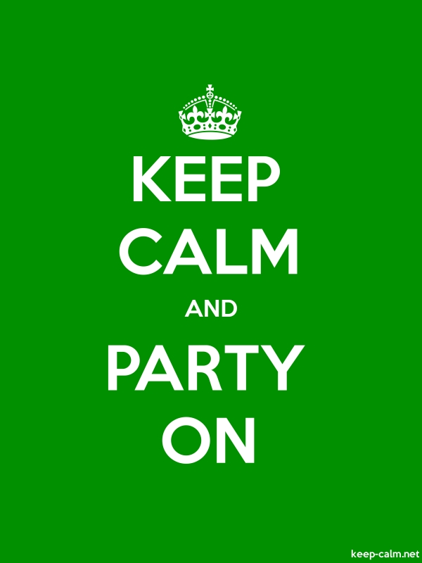 KEEP CALM AND PARTY ON - white/green - Default (600x800)