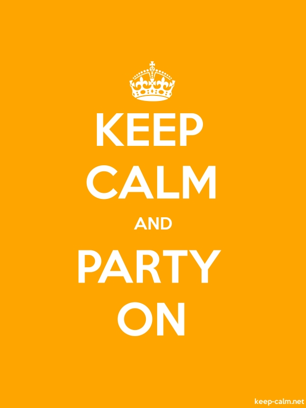 KEEP CALM AND PARTY ON - white/orange - Default (600x800)