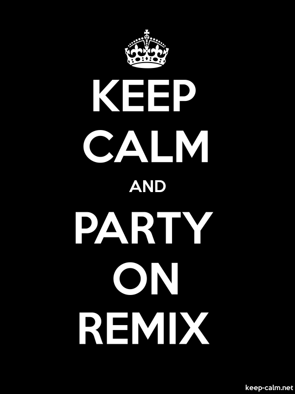 KEEP CALM AND PARTY ON REMIX - white/black - Default (600x800)