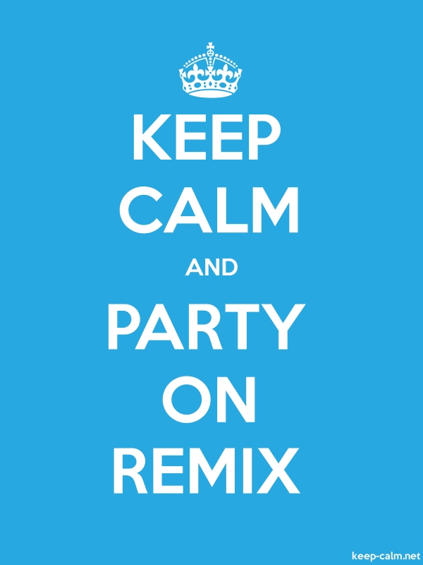 KEEP CALM AND PARTY ON REMIX - white/blue - Default (600x800)