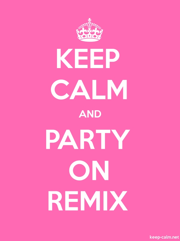 KEEP CALM AND PARTY ON REMIX - white/pink - Default (600x800)