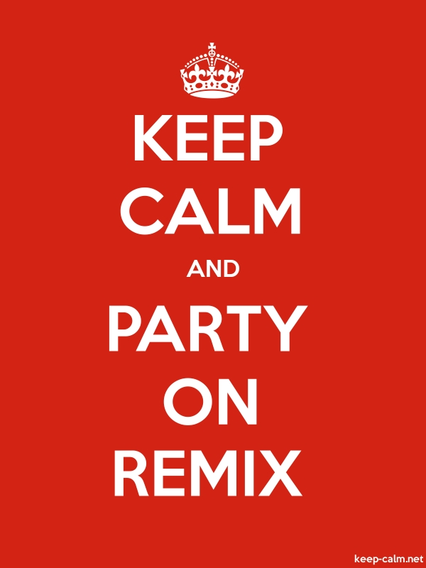 KEEP CALM AND PARTY ON REMIX - white/red - Default (600x800)