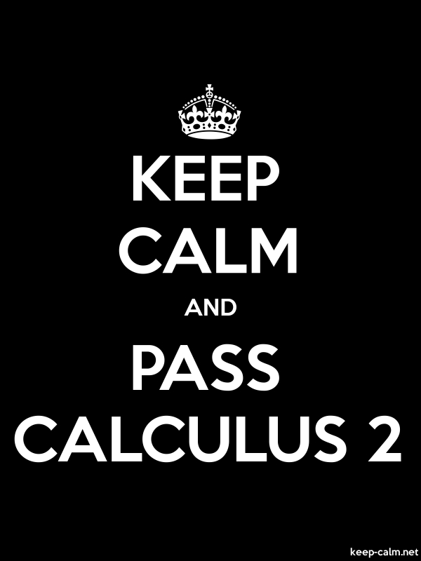 KEEP CALM AND PASS CALCULUS 2 - white/black - Default (600x800)