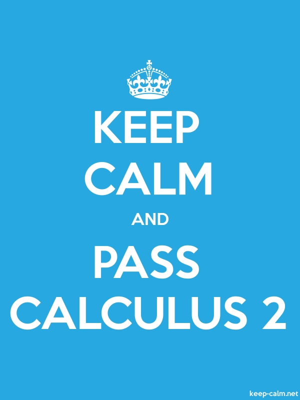 KEEP CALM AND PASS CALCULUS 2 - white/blue - Default (600x800)