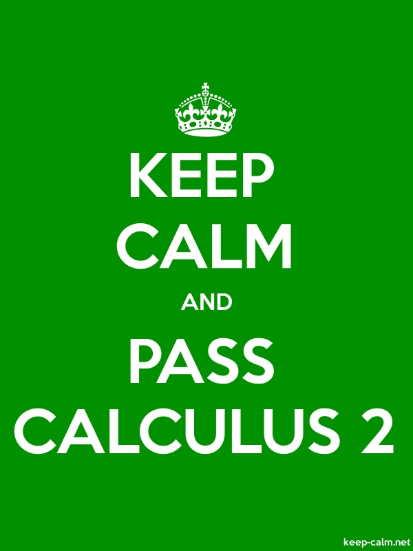 KEEP CALM AND PASS CALCULUS 2 - white/green - Default (600x800)