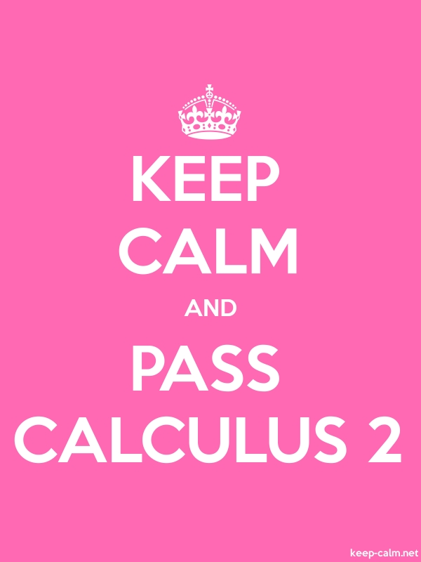 KEEP CALM AND PASS CALCULUS 2 - white/pink - Default (600x800)
