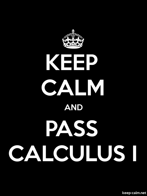 KEEP CALM AND PASS CALCULUS I - white/black - Default (600x800)