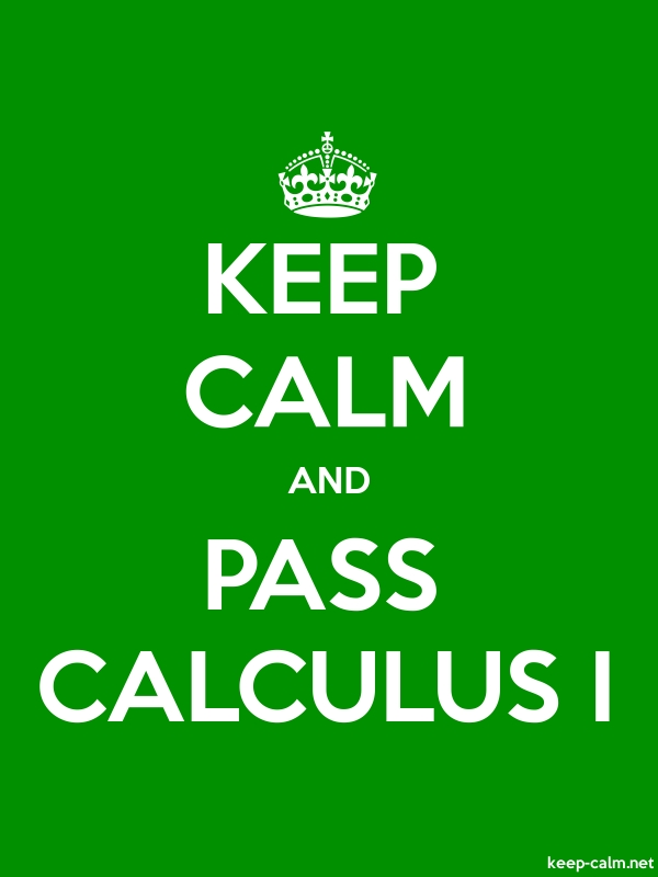 KEEP CALM AND PASS CALCULUS I - white/green - Default (600x800)