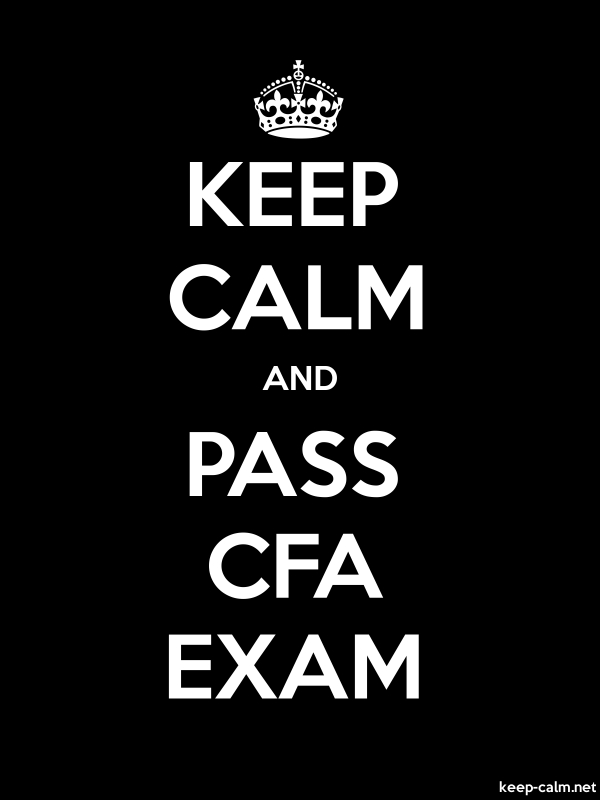 KEEP CALM AND PASS CFA EXAM - white/black - Default (600x800)