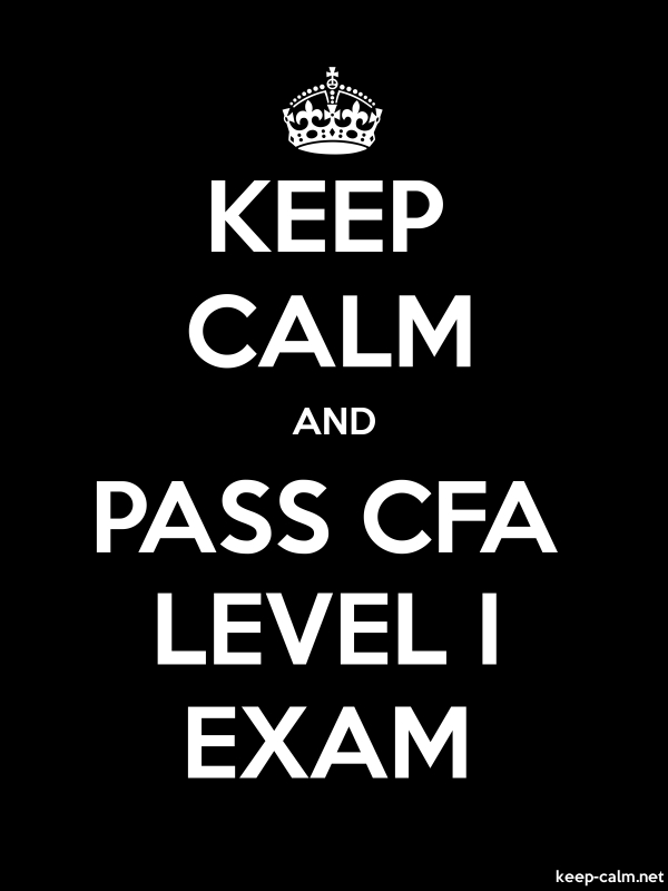KEEP CALM AND PASS CFA LEVEL I EXAM - white/black - Default (600x800)