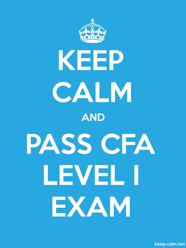 KEEP CALM AND PASS CFA LEVEL I EXAM - white/blue - Default (600x800)