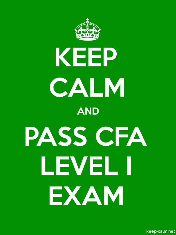 KEEP CALM AND PASS CFA LEVEL I EXAM - white/green - Default (600x800)