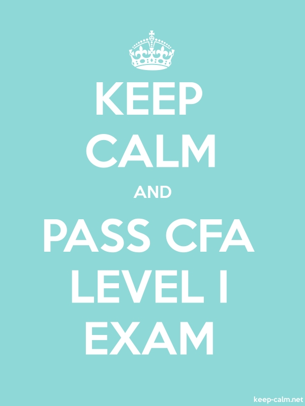 KEEP CALM AND PASS CFA LEVEL I EXAM - white/lightblue - Default (600x800)