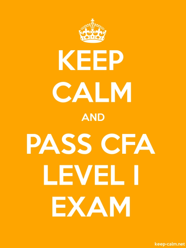 KEEP CALM AND PASS CFA LEVEL I EXAM - white/orange - Default (600x800)