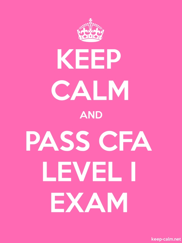 KEEP CALM AND PASS CFA LEVEL I EXAM - white/pink - Default (600x800)