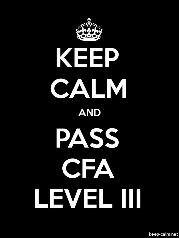 KEEP CALM AND PASS CFA LEVEL III - white/black - Default (600x800)